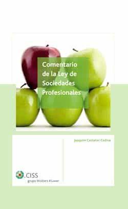 Comentarios De La Ley Sociedades Profesionales - Vv.aa.