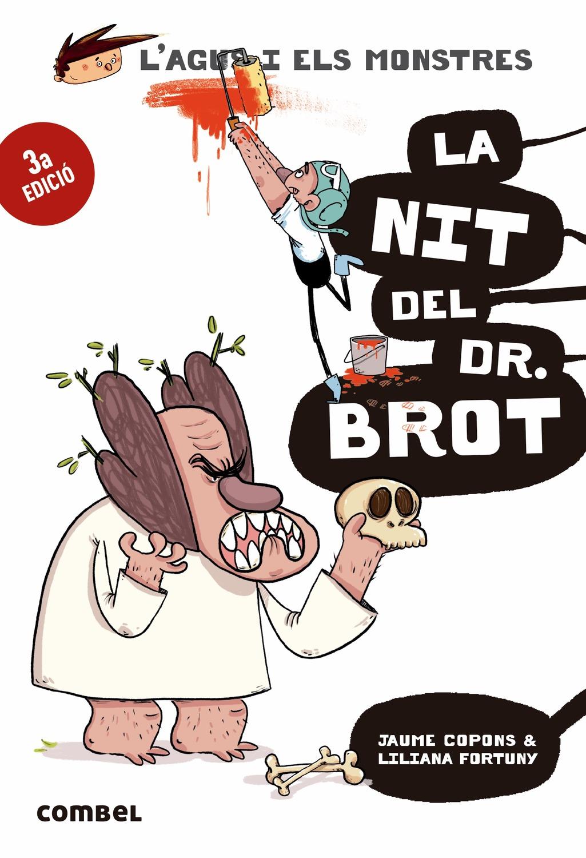 La Nit Del Dr. Brot (l Agus I Els Monstres 10) - Copons Ramon Jaume