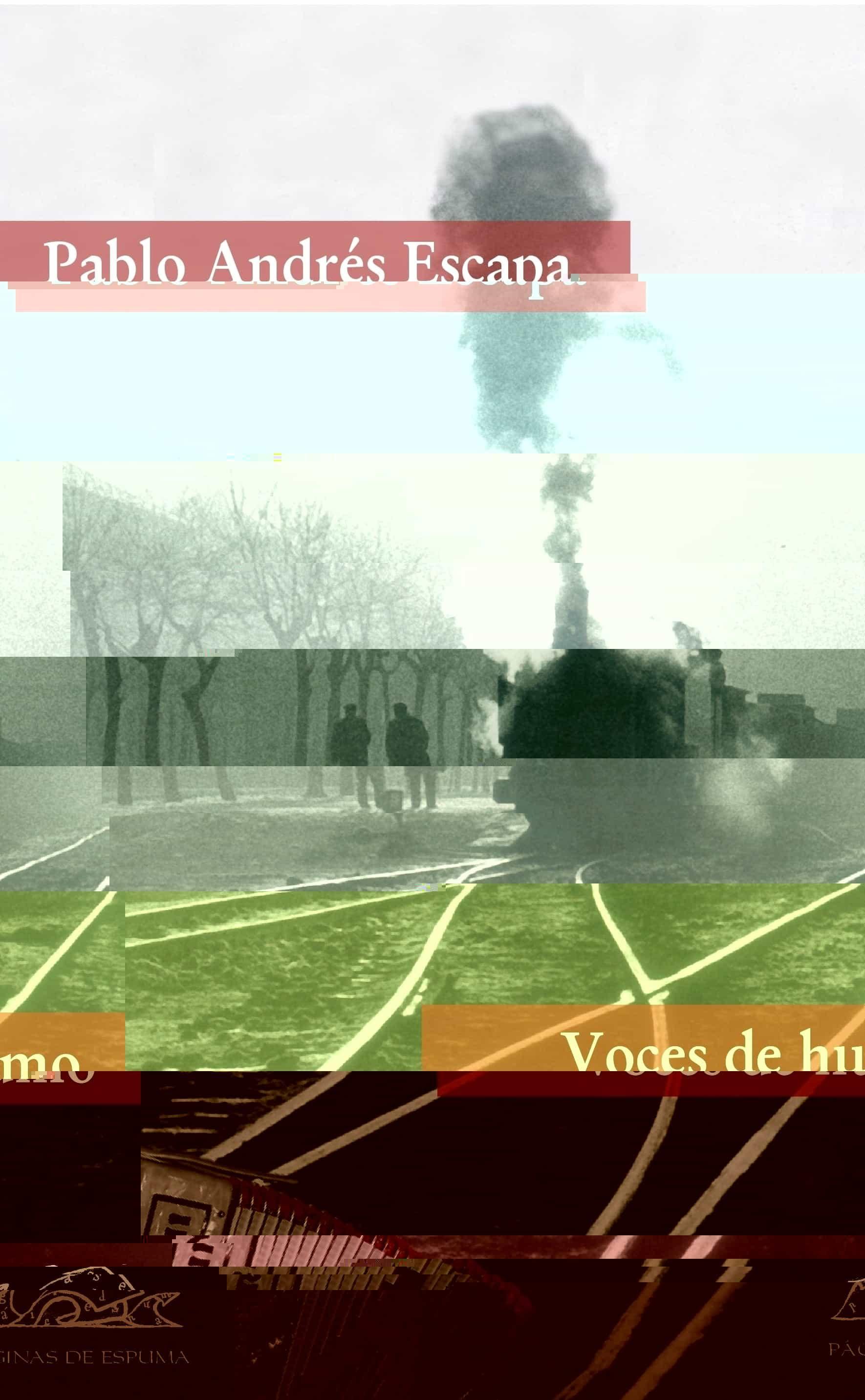 Voces De Humo - Escapa Pablo Andres