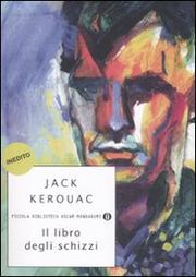 Il Libro Degli Schizzi - Kerouac Jack