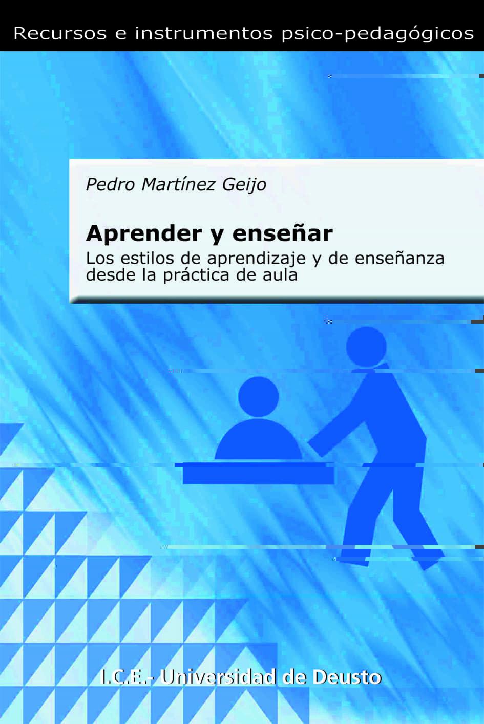 Aprender Y Enseñar: Los Estilos De Aprendizaje Y De Enseñanza Des De L - Martinez Geijo Pedro