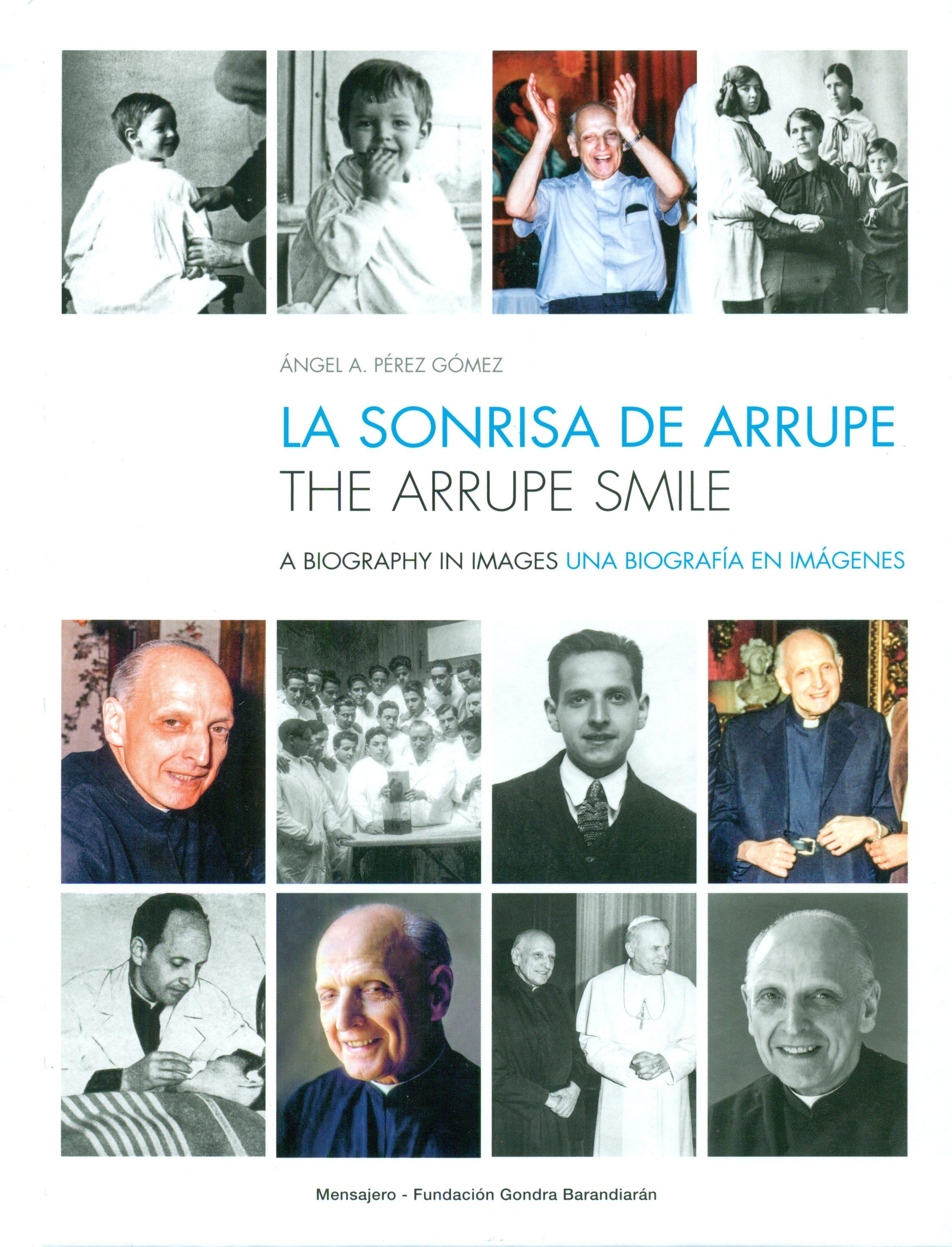 La Sonrisa De Arrupe / The Arrupe Smile - Perez Angel Antonio