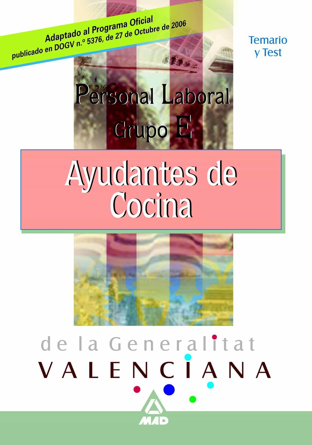 Personal Laboral De La Generalitat Valenciana. Ayudante De Cocina . Te - Vv.aa.