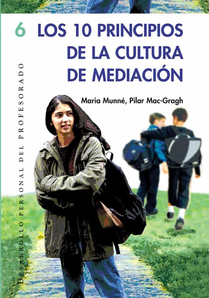 Los Diez Principios De Cultura De Mediacion - Munne Maria