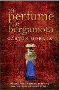 El Perfume De Bergamota - Morata Gaston