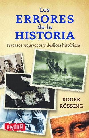 Los Errores De La Historia - Rossing Roger