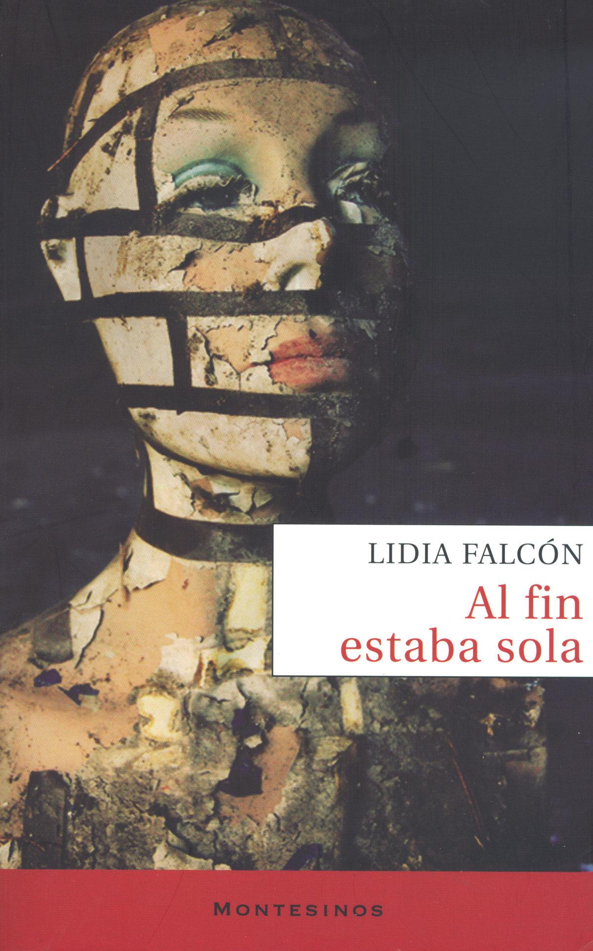 Al Fin Estaba Sola (montesinos) - Falcon O Neill Lidia