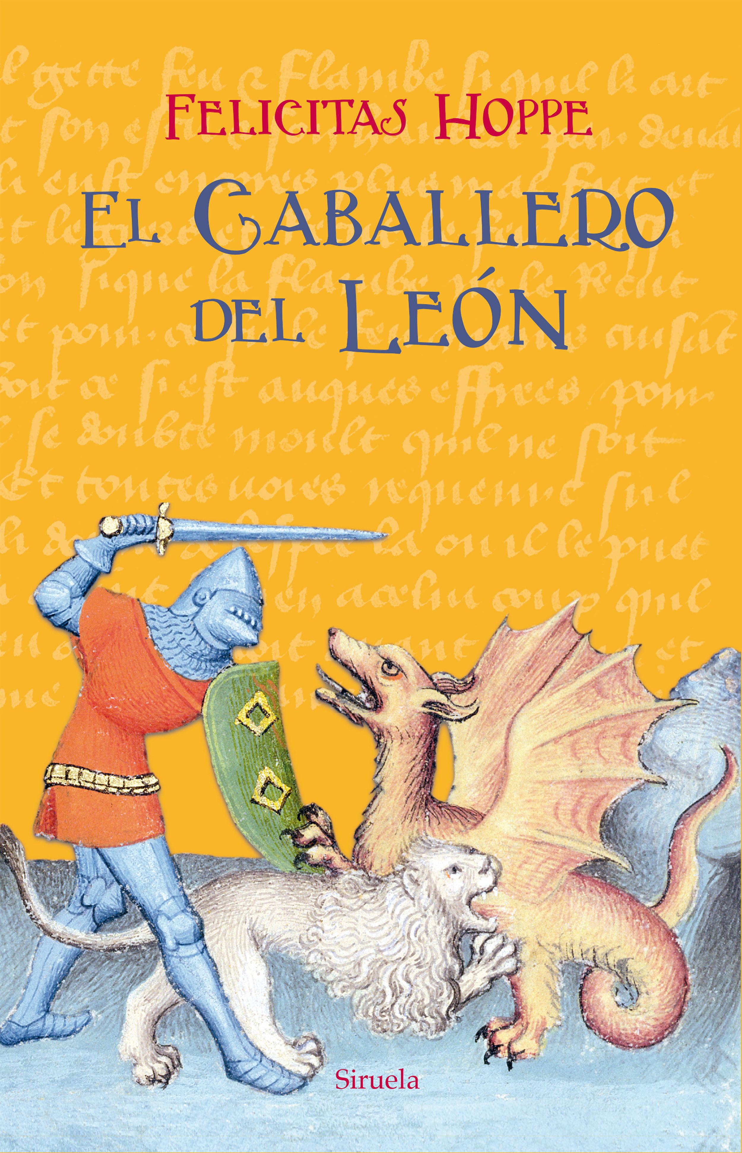 El Caballero Del León - Hoppe Felicitas