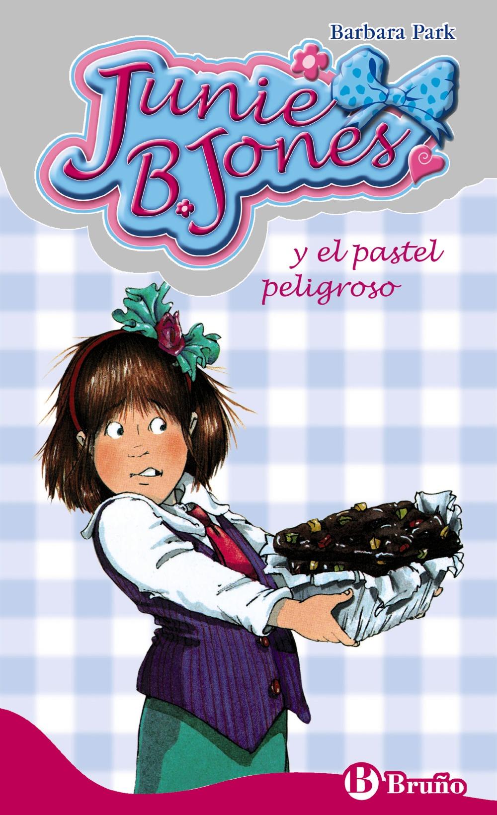 Junie B. Jones Y El Pastel Peligroso - Park Barbara
