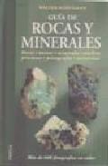 Guia De Rocas Y Minerales - Schumann Walter