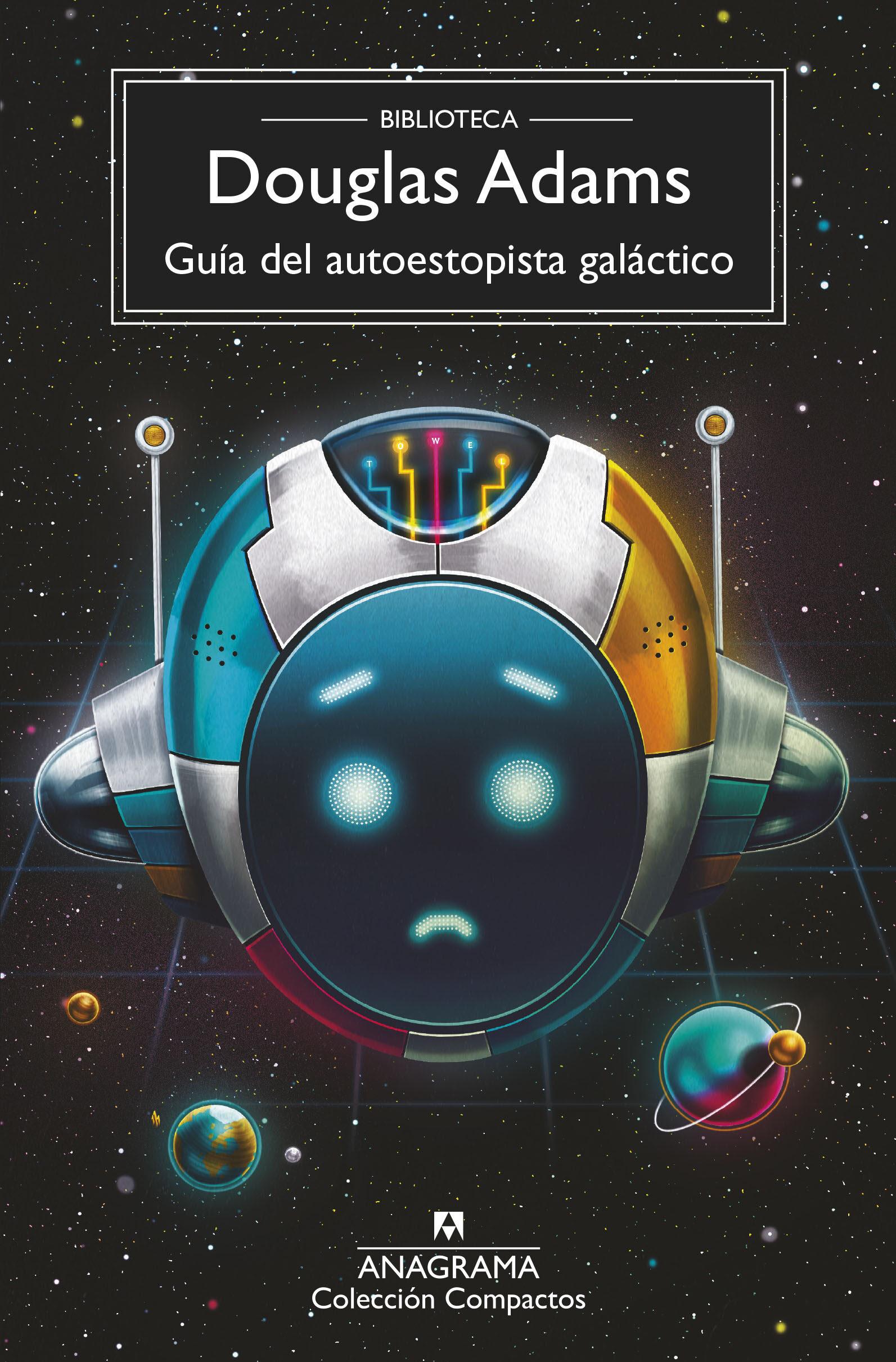 Guia Del Autoestopista Galactico (6ª Ed.) - Adams Douglas