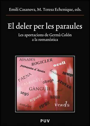 El Deler De Les Paraules - Casanova Emili
