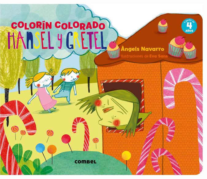 Hansel Y Gretel (colorin Colorado) - Navarro Angels