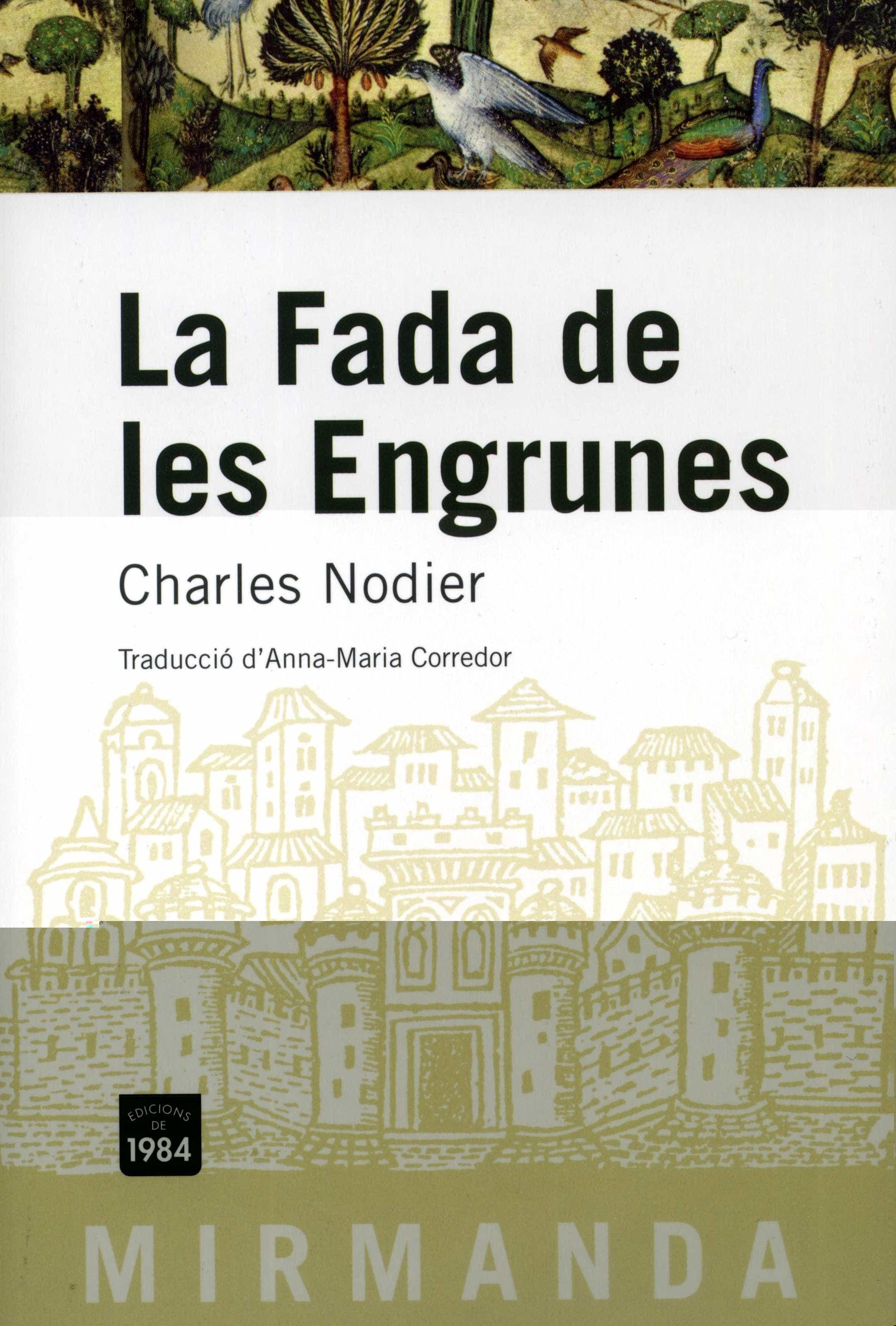 La Fada De Les Engrunes - Nodier Charles