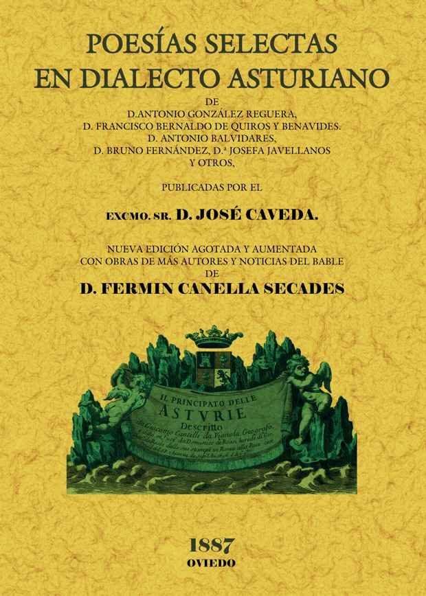 Poesias Selectas En Dialecto Asturiano (ed. Facsimil) - Bernardo De Quiros Francisco