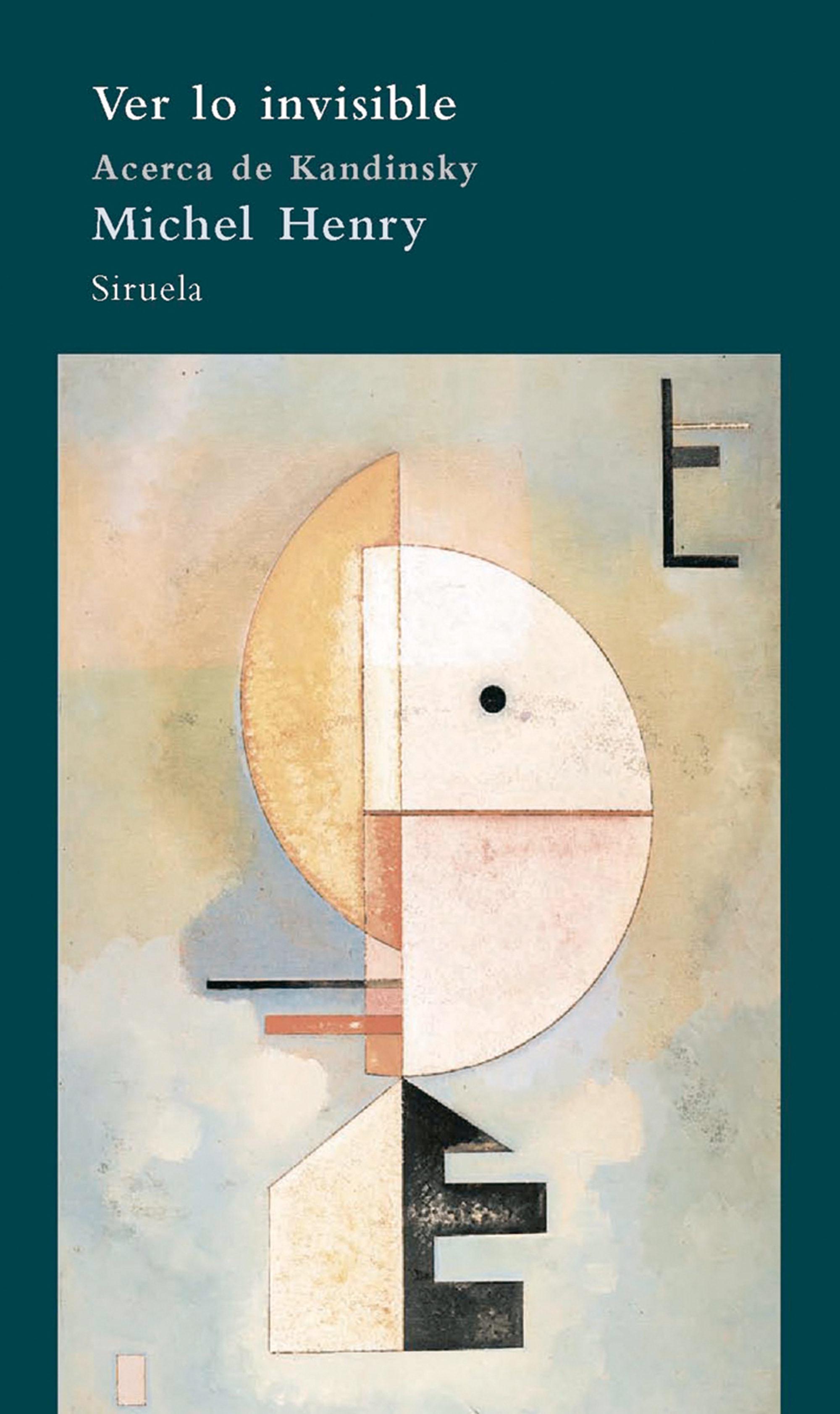 Ver Lo Invisible: Acerca De Kandinsky - Henry Michel