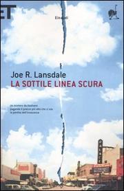 La Sottile Linea Scura - Lansdale Joe R.