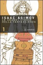 Le Grandi Storie Della Fantascienza. Vol. 1. - Vv.aa.