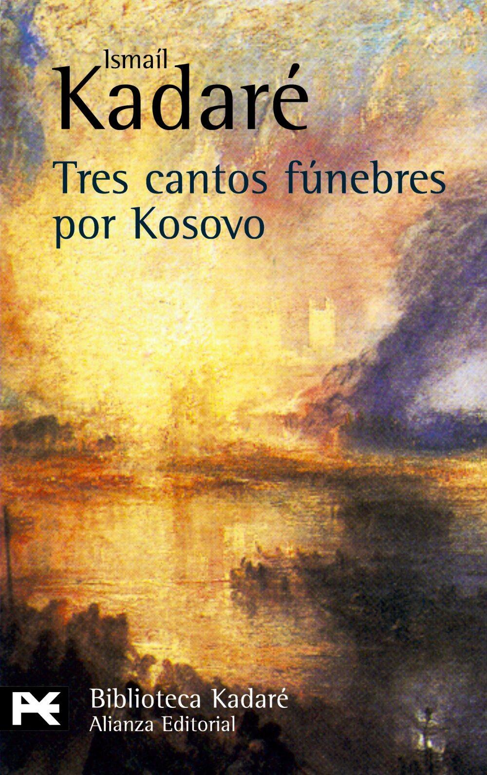 Tres Cantos Funebres Por Kosovo - Kadare Ismail