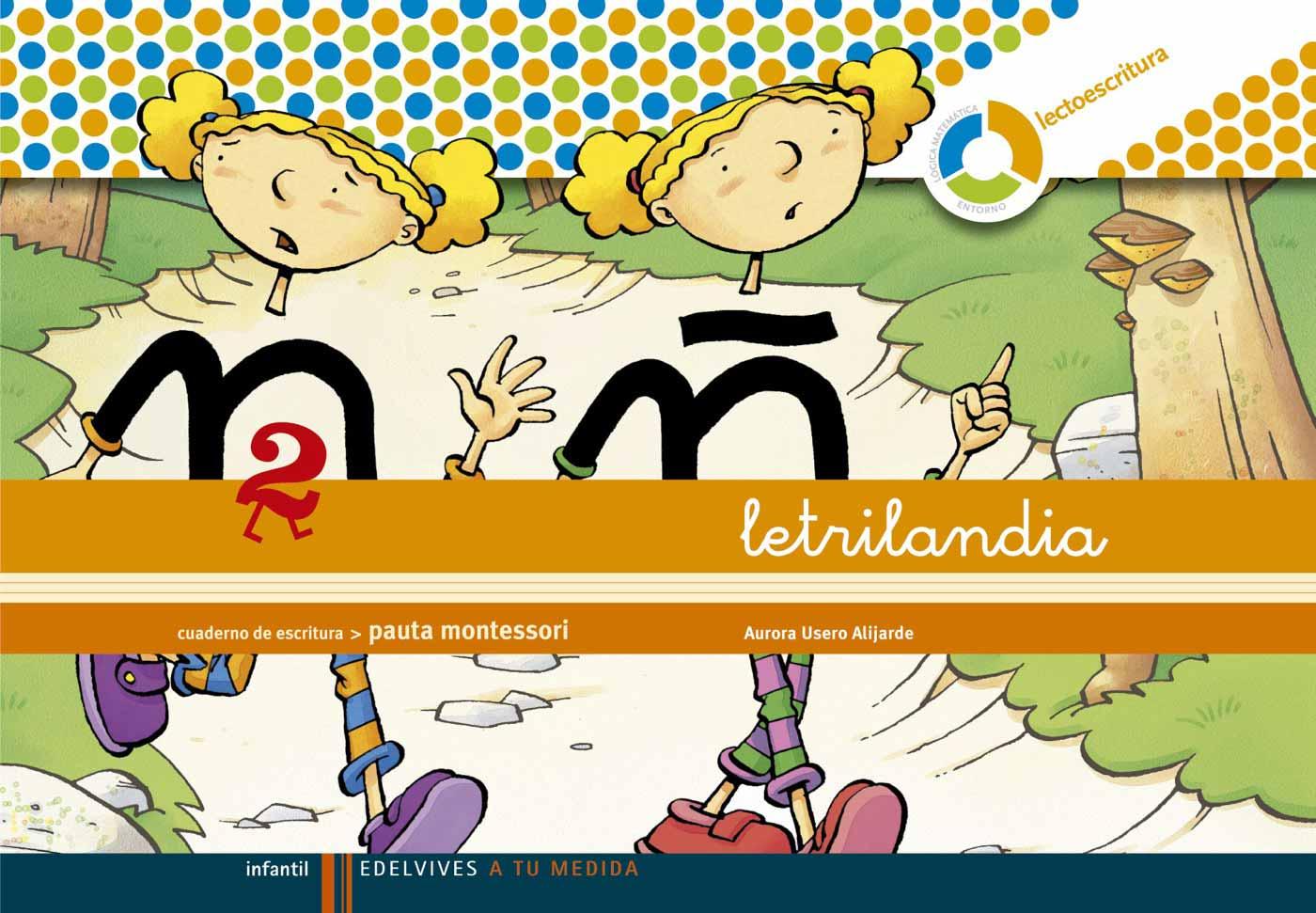 Letrilandia Escritura Espiral Pauta Montessori 2 - Vv.aa.