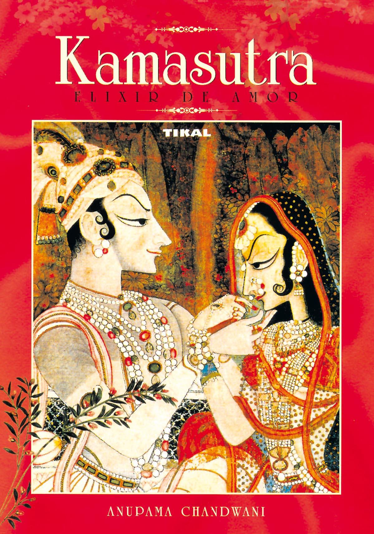 Kamasutra : Elixir De Amor - Chandwani Anupama