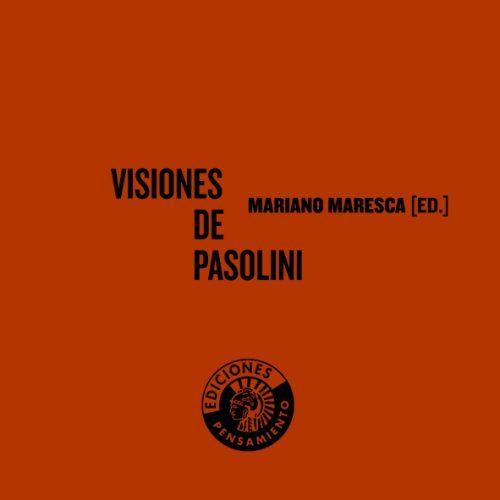 Visiones De Pasolini - Maresca Garcia-esteller Mariano