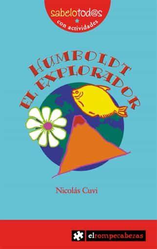 Humboldt El Explorador - Cuvi Nicolas