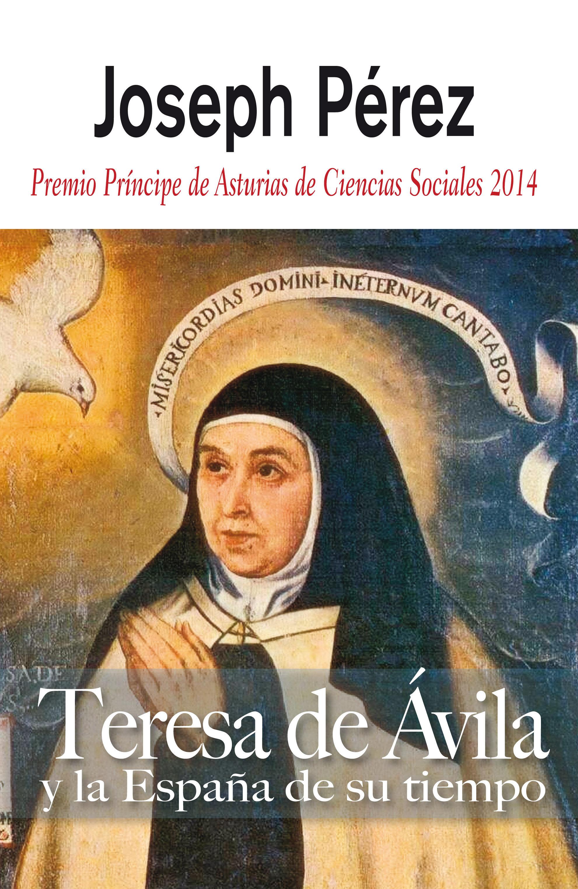 Teresa De Avila Y La España De Su Tiempo - Perez Joseph