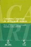 Convenios Colectivos De Las Cajas De Ahorro. - Vv.aa.