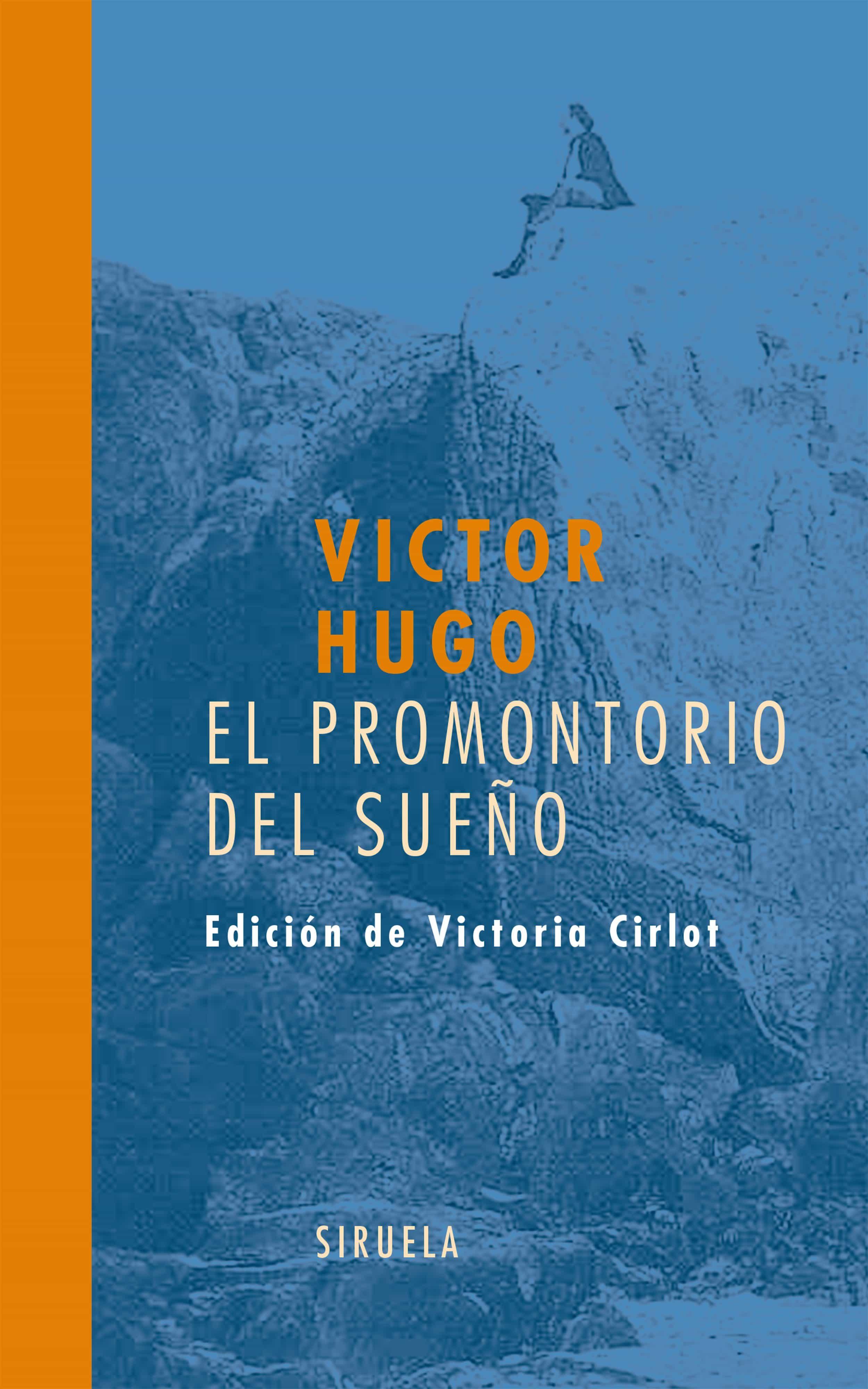 El Promontorio Del Sueño - Hugo Victor