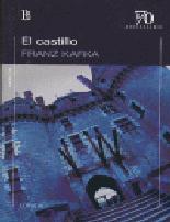 El Castillo - Kafka Franz