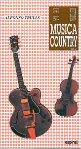 Historia De La Musica Country (vol. Ii) - Trulls Alfonso
