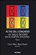 El Siglo De Oro En El Nuevo Milenio (t. I Y Ii) - Mata Carlos