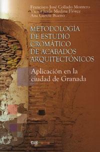 Metodologia De Estudio Cromatico De Acabados Arquitectonicos: Apl Icac - Vv.aa.