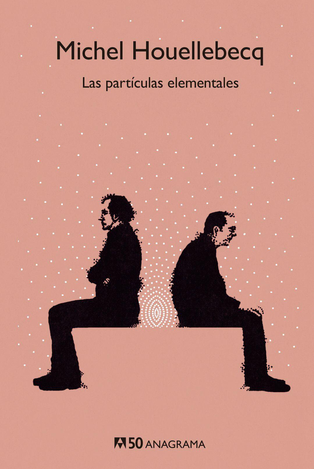 Las Partículas Elementales (edición 50 Aniversario) - Houellebecq Michel