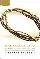 Mas Alla De La Fe: El Evangelio Secreto De Tomas - Karen Pagels Elaine