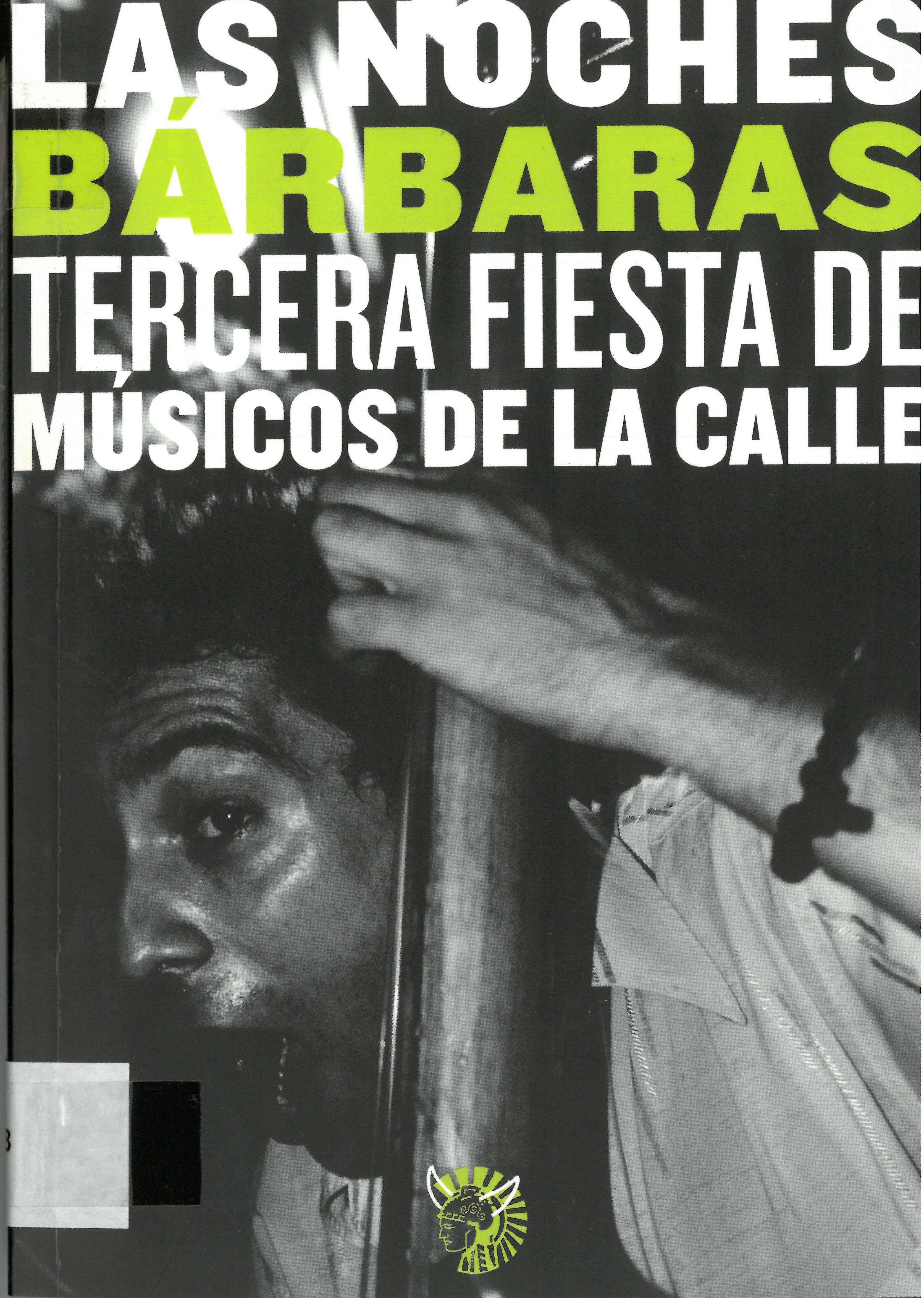 Las Noches Barbaras: Tercera Fiesta De Musicos De La Calle - Vv.aa.
