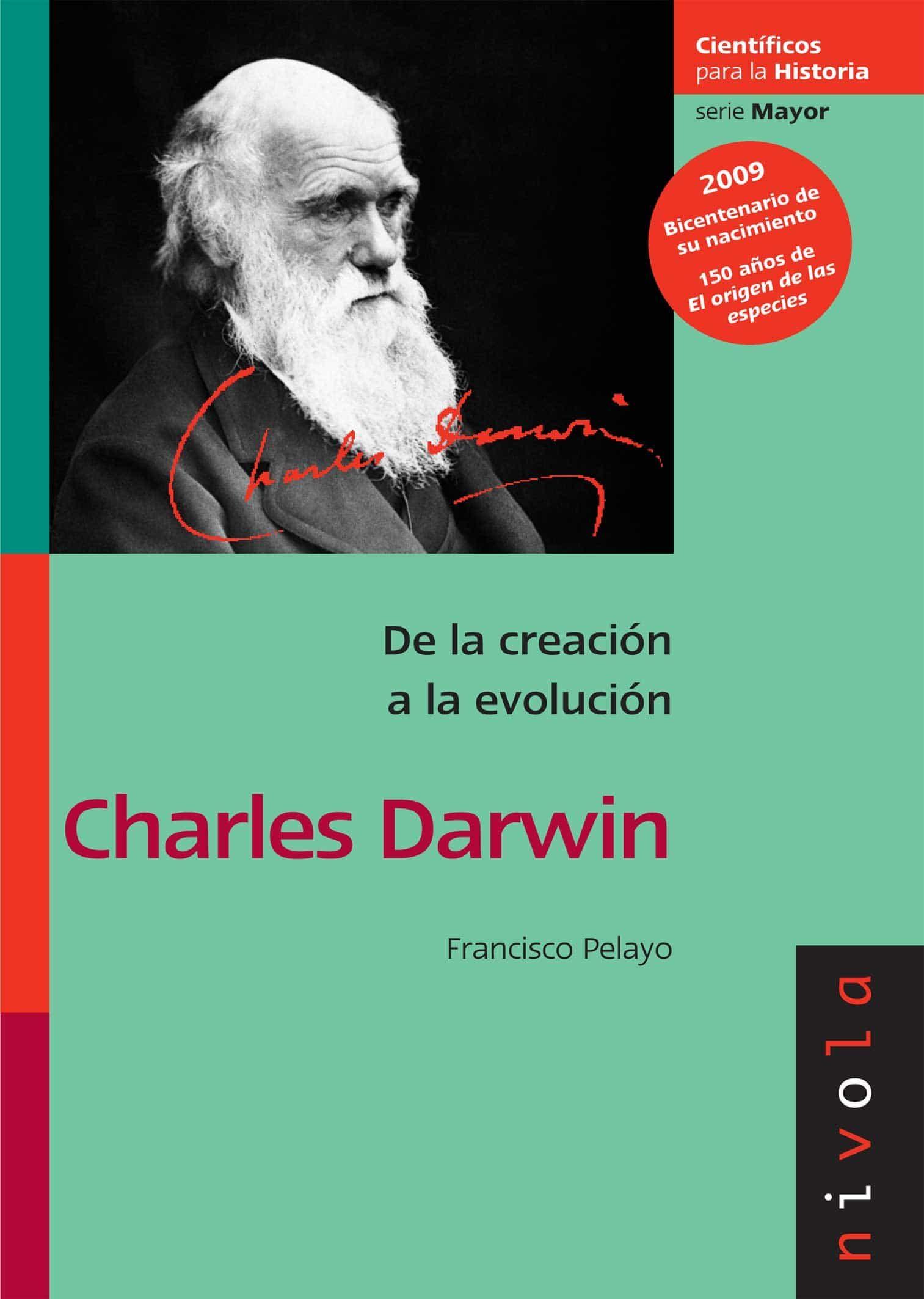 De La Creacion A La Evolucion: Charles Darwin - Pelayo Lopez Francisco