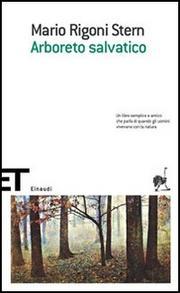 Arboreto Salvatico - Rigoni Stern Mario