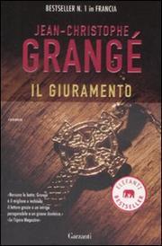 Il Giuramento - Grange Jean-christophe