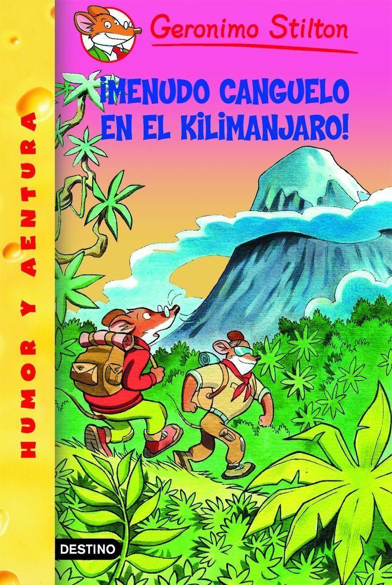 Gs 26 :¡menudo Canguelo En El Kilimanjaro! - Stilton Geronimo