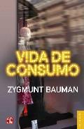 Vida De Consumo - Bauman Zygmunt