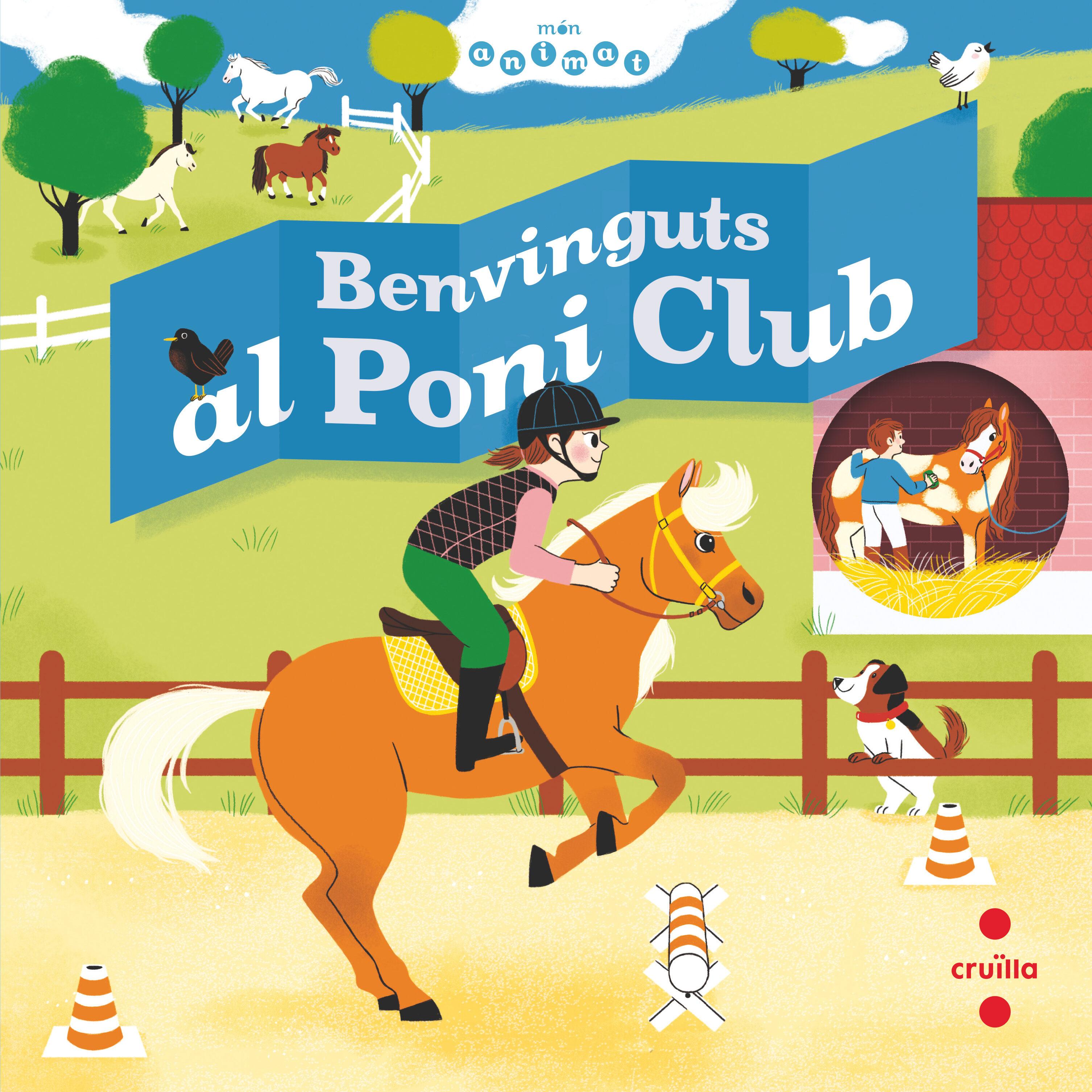 Benvinguts Al Poni Club - Baumann Anne-sophie