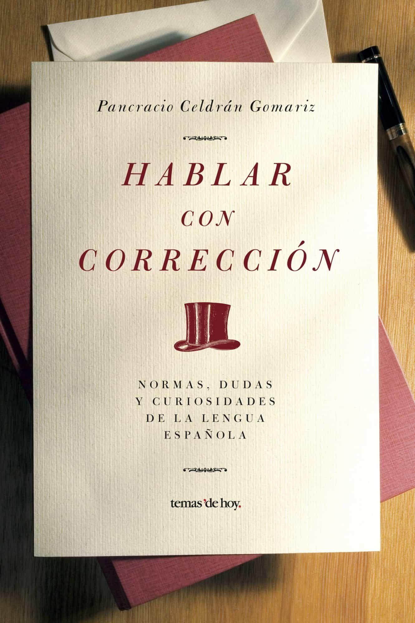 Hablar Con Correccion - Celdran Pancracio