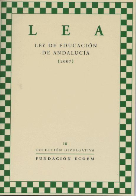 Lea Ley De Educacion De Andalucia (2007) - Vv.aa.