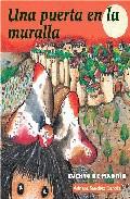 Una Puerta En La Muralla - Sanchez Garces Adriana