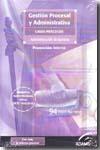 Casos Practicos De Gestion Procesal Y Administrativa (promocion I Nter - Vv.aa.