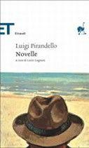 Novelle. - Pirandello Luigi