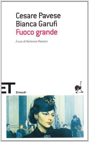 Fuoco Grande - Pavese Cesare