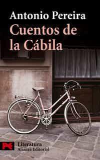 Cuentos De La Cabila - Pereira Antonio